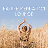 Nature Meditation Lounge by Nature Sounds (1)
