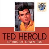 Ich Brauch' Keinen Ring de Ted Herold