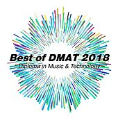 Best of DMAT 2018 by Various Artists