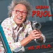 Wie im Film von Urban Priol