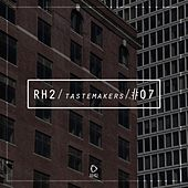 Rh2 Tastemakers #07 by Various Artists
