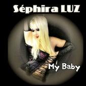 My Baby de Séphira Luz
