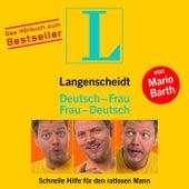 Langenscheidt Deutsch-Frau/Frau-Deutsch (Hörbuch) von Mario Barth