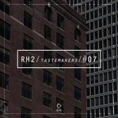 Rh2 Tastemakers #07 von Various Artists