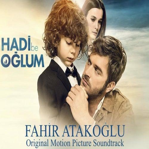Hadi Be Oglum (Original Motion Picture Soundtrack) de Fahir Atakoglu