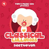 Classical Lullabies: Beethoven by Tom's Music Box