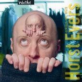 Horst Evers erklärt die Welt by Horst Evers
