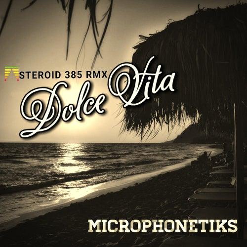 Dolce Vita (Asteroid 385 Remix) von Microphonetiks