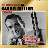 Collection of the Best Big Bands - Glenn Miller, Vol. 2 (Digitally Remastered) by Glenn Miller