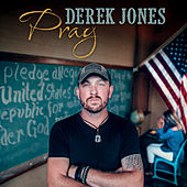 Pray by Derek Jones