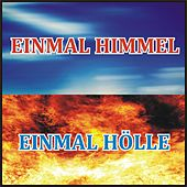 Einmal Himmel, einmal Hölle de Various Artists