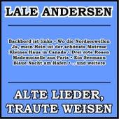 Alte Lieder, traute Weisen by Lale Andersen