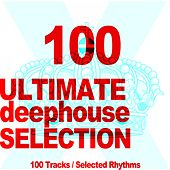 Ultimate Deephouse Selection (100 Tracks, Selected Rhythms) by Various Artists