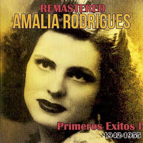 Primeros Éxitos, Vol. 1 (1942-1955) de Amalia Rodrigues