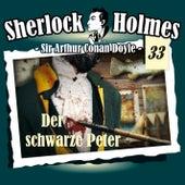 Die Originale - Fall 33: Der schwarze Peter by Sherlock Holmes