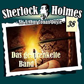 Die Originale - Fall 38: Das gesprenkelte Band von Sherlock Holmes