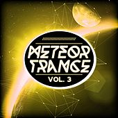 Meteor Trance, Vol. 3 by Various Artists