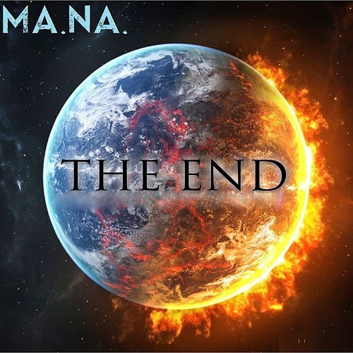 The End by Mana