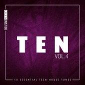 Ten - 10 Essential Tunes, Vol. 4 von Various Artists