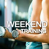 Weekend Training by Various Artists