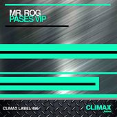 Pases VIP by Mr.Rog