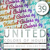 United Colors of House, Vol. 39 de Various Artists