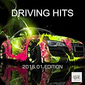 Driving Hits (2016.01 Edition) by Various Artists