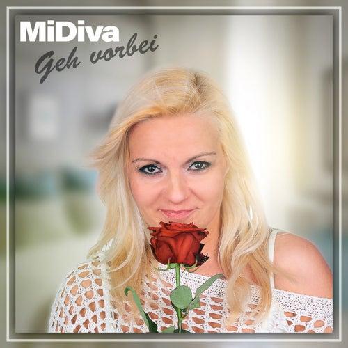 Geh vorbei von MiDiva
