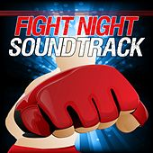 Fight Night Soundtrack by Various Artists