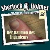 Die Originale - Fall 56: Der Daumen des Ingenieurs von Sherlock Holmes