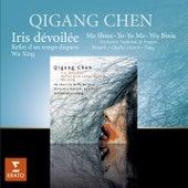 Qigang Chen Iris Dévoilée by Various Artists