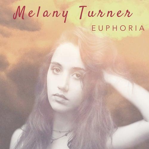 Euphoria de Melany Turner
