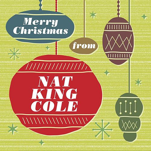 Merry Christmas From Nat King Cole by Nat King Cole