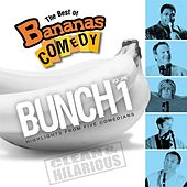 The Best Of Bananas Comedy: Bunch Volume 1 Second Edition by Various Artists