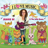 I Love Music by Jeanie B. And The Jelly Beans