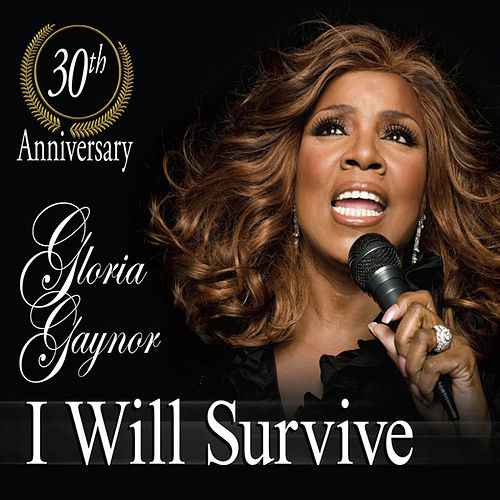 I Will Survive de Gloria Gaynor