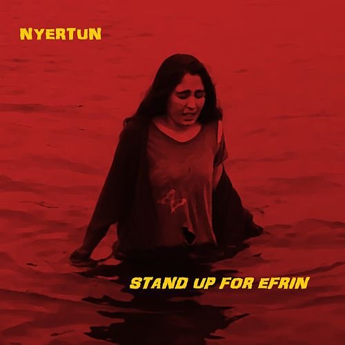 Stand Up For Efrîn by Nyertun