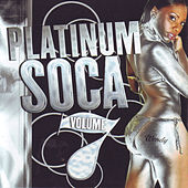 Platinum Soca vol.7 by Various Artists