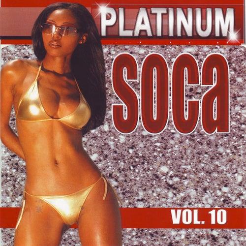 Platinum Soca vol.10 by Various Artists