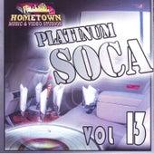 Platinum Soca vol.13 by Various Artists