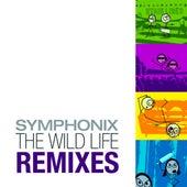 The Wild Life Remixes by Symphonix