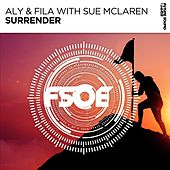 Surrender (with Sue McLaren) by Aly & Fila