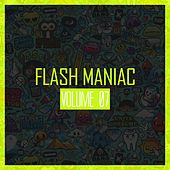 Flash Maniac, Vol. 07 - EP by Various Artists