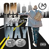 On My Way by Gq Lotto
