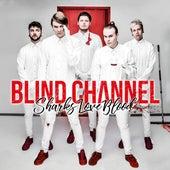 Sharks Love Blood von Blind Channel