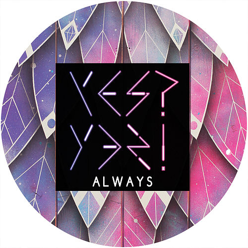 Always by Los Yes Yes