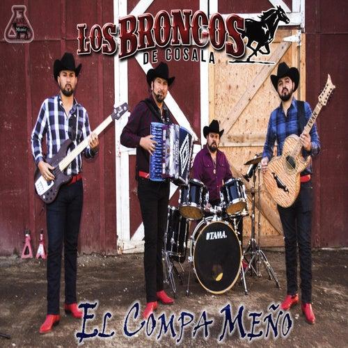 El Compa Meño by Los Broncos De Cosala