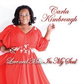 Love and Music in My Soul de Carla Kimbrough