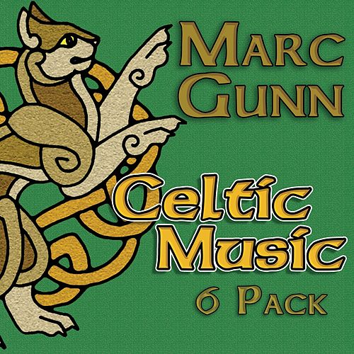 Celtic Music: 6-Pack by Marc Gunn