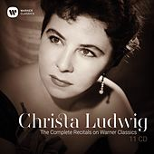 The Complete Recitals on Warner Classics von Christa Ludwig